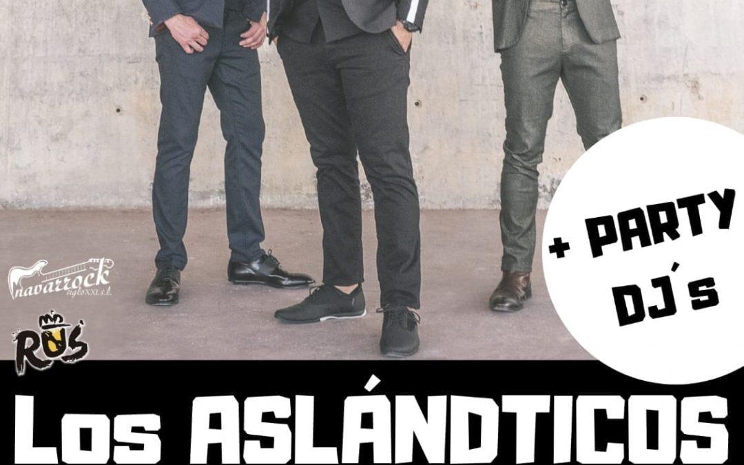 Concierto Los Aslándticos + Party DJs