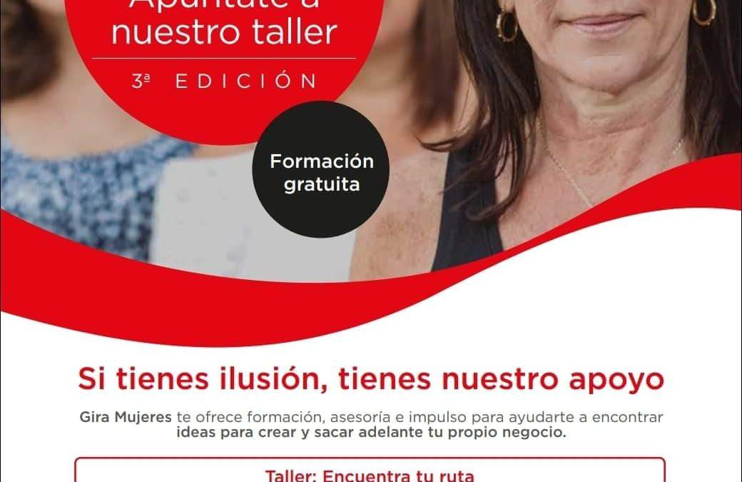 Gira Mujeres, si tienes ilusión, tienes nuestro proyecto